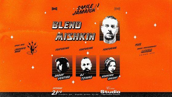 Blend Mishkin + guests στο Cine Studio